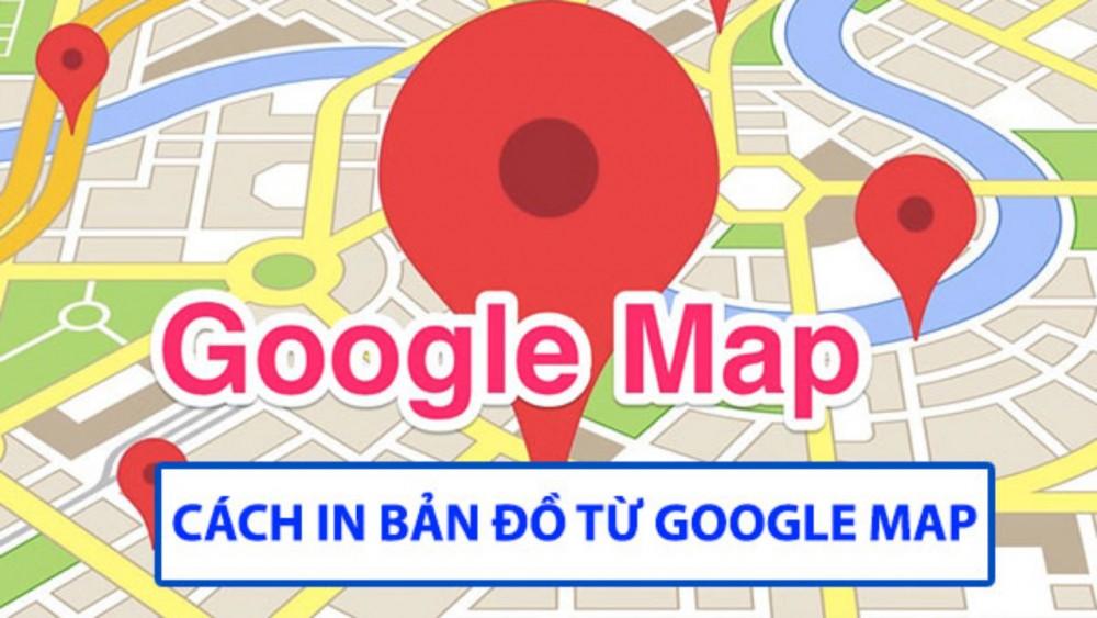 Cách In Bản đồ Từ Google Map